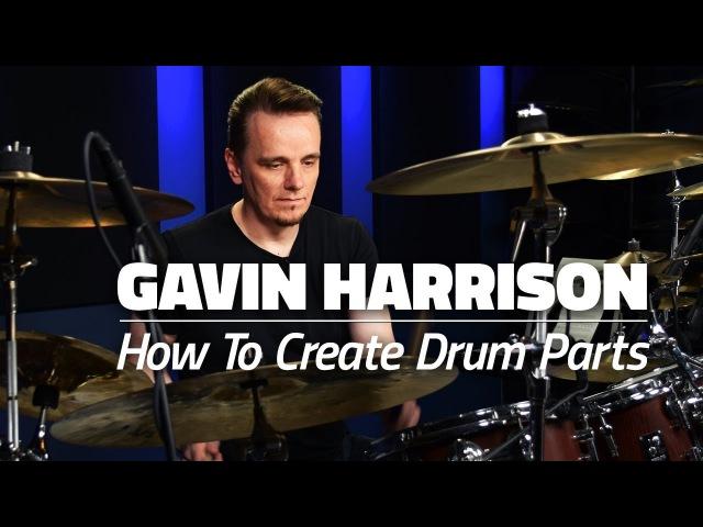 Gavin Harrison How To Create Amazing Drum Parts (FULL DRUM LESSON) - Drumeo