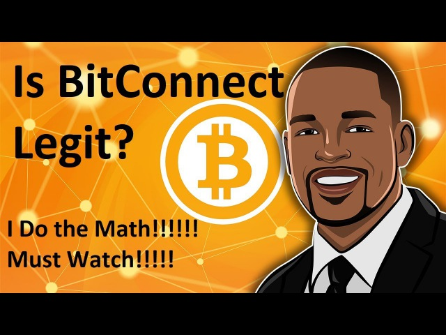 Is BitConnect Legit? - Lets do the math!!