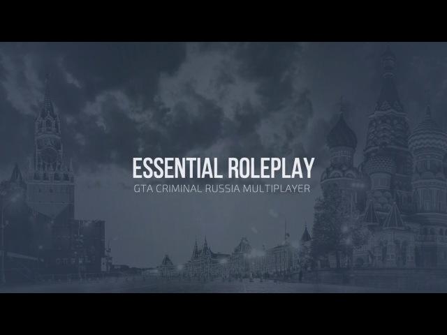 CRMP | Промо-ролик Essential RolePlay