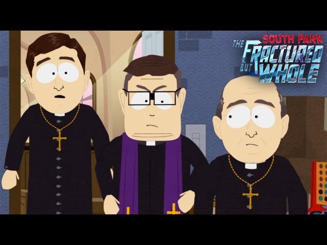 СВЯТОЙ ПИПЕЦ ► South Park: The Fractured But Whole 4