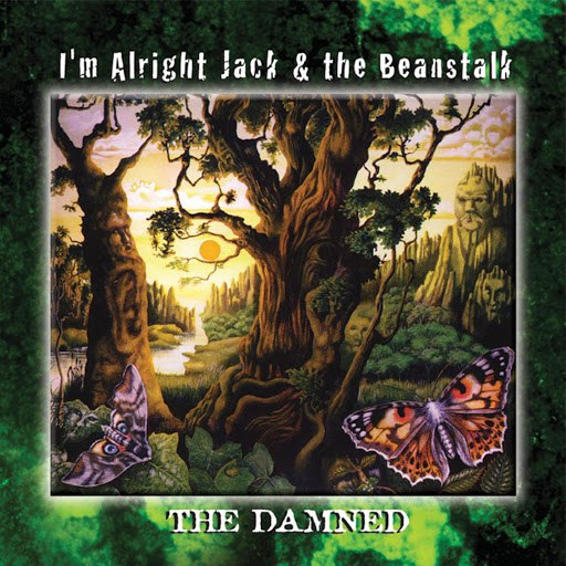 The Damned альбом I'm Alright Jack & the Beanstalk