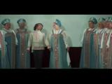 Русская народная песня (Из Хф