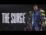 Прохождение The Surge *1* (запись стрима)