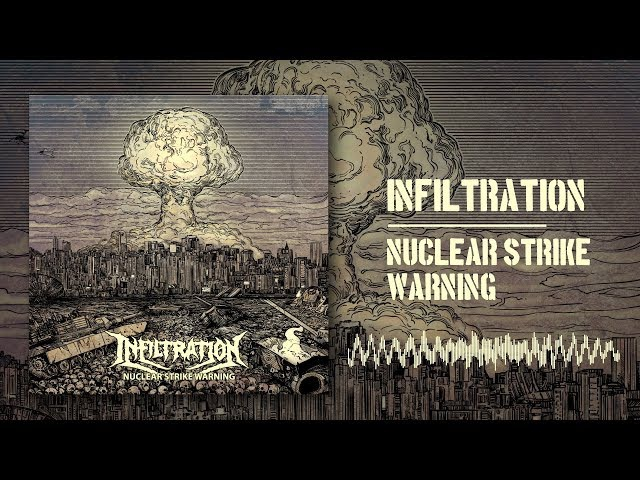 INFILTRATION - NUCLEAR STRIKE WARNING [OFFICIAL EP STREAM] (2017) SW EXCLUSIVE