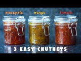 3 Easy Chutney Recipe | Sweet and Spicy | Hungry for Goodies