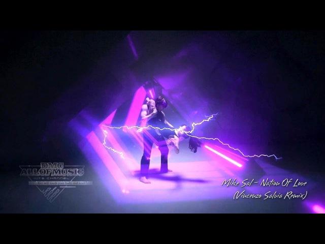 Mike Sal - Nation Of Love (Vincenzo Salvia Remix)