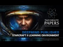 DeepMind Publishes StarCraft II Learning Environment   Two Minute Papers 182
