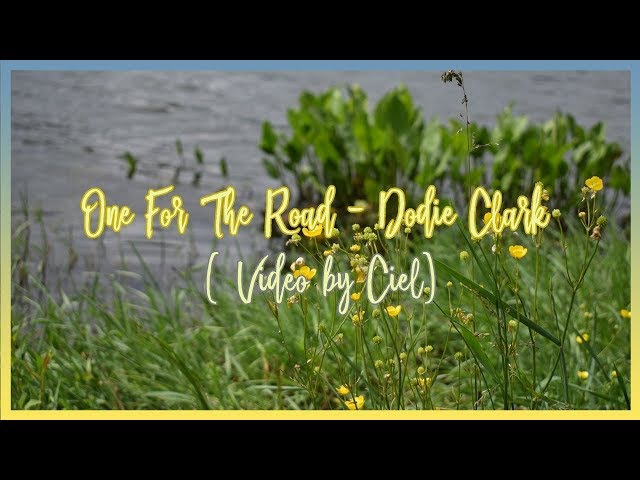 Dodie Clark - One For The Road / Ciel