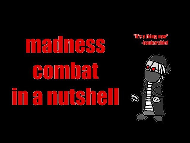 Madness Combat in a Nutshell (Madness Day '17)