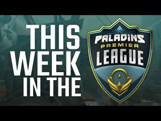 Paladins Premier League - This Week in PPL - Week 4
