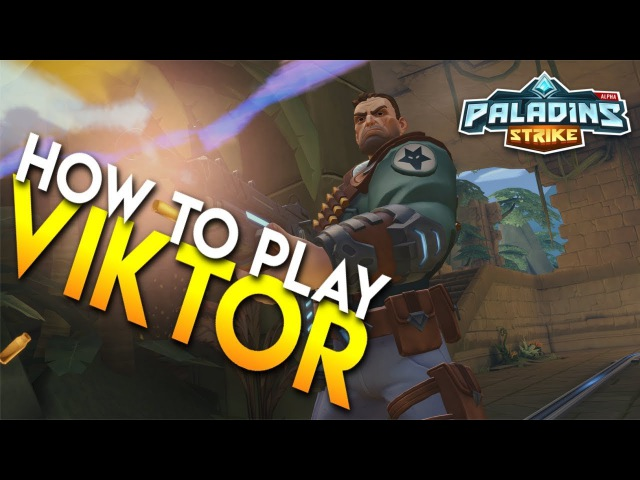 Paladins Strike │ How to Play Viktor - Talents/Builds and Abilities