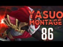 Yasuo Montage 86 - Best Yasuo Plays 2017 by The LOLPlayVN Community League Of Legends