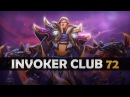 DOTA 2 Invoker Club EP72