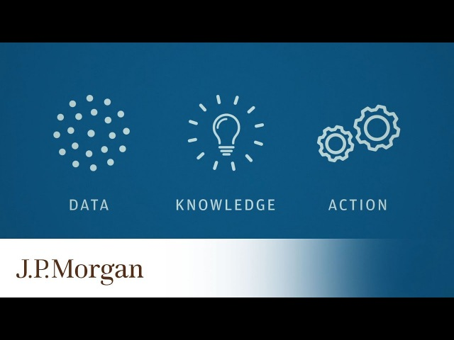 How Will Data Science Transform Our Industry?   J.P. Morgan