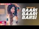 Baari Baari Barsi Full Video Miss Pooja G Guri Latest Punjabi Song 2017 Speed Records