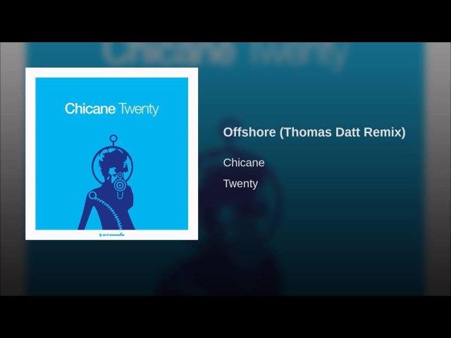 Offshore (Thomas Datt Remix)