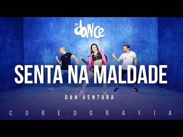 Senta na Maldade - Dan Ventura | FitDance TV (Coreografia) Dance Video