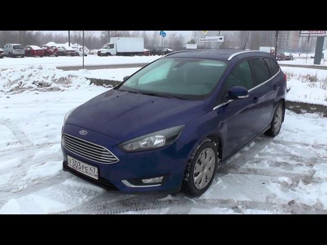 Выбираем б\у авто Ford Focus 3 (бюджет 900-950тр)