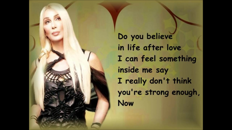 Cher- Believe. 1998 ♫ Well I know that I'll get through this, 'Cause I know that I am strong, I don't need you anymore ♥