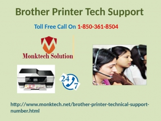 Do you want to optimally use Support for Brother Printer 1-850-361-8504 without any expenditure?
