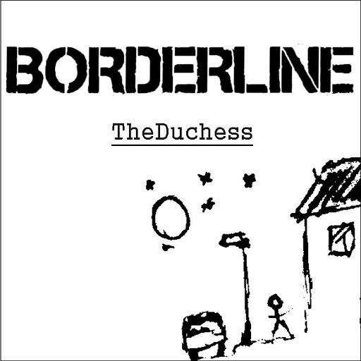 Borderline альбом The Duchess