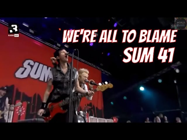 Sum 41 - We're All to Blame Live 2016