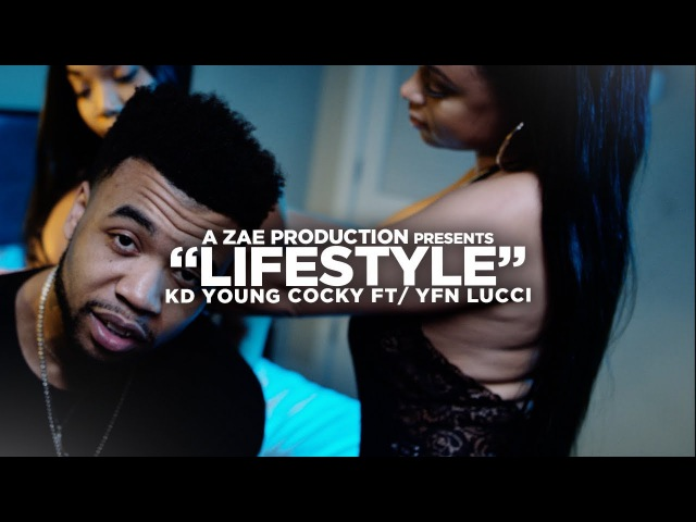 KD Young Cocky - Lifestyle (Feat. YFN Lucci)