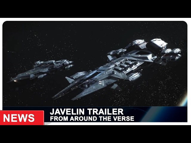 Star Citizen   Javelin Trailer from ATV   week 15 (ENG)