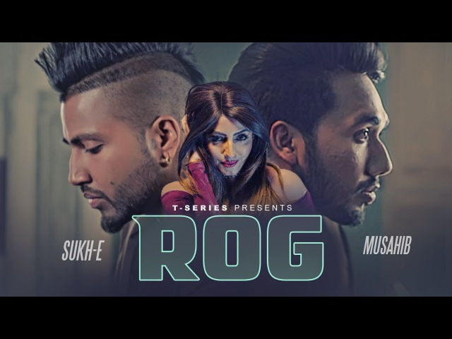 Musahib Feat. Sukh-E ROG | New Punjabi Video Song 2017 | T-Series Apna Punjab