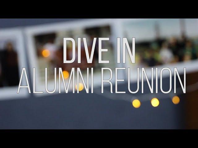 Dive In: Alumni Reunion