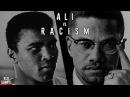 Мухаммед Али, Малкольм Икс и борьба с чёрным расизмом