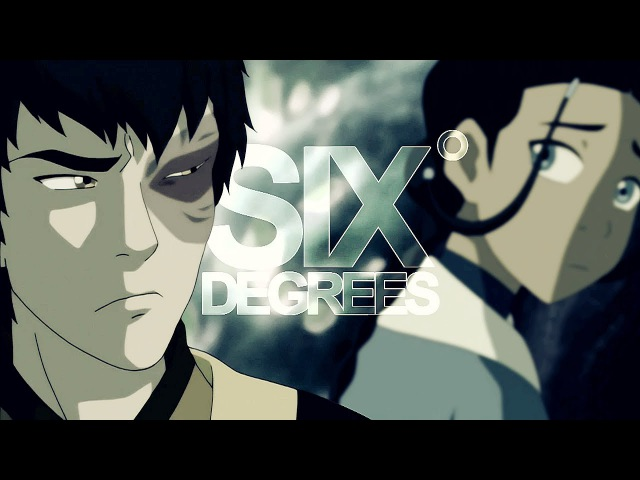 SIX DEGREES || A:TLA