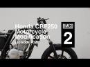Honda CBF 250 episode two - Motorcycle Modification