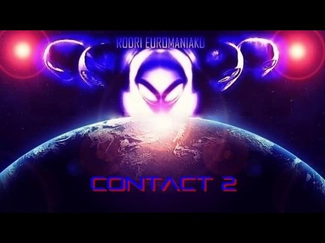 RODRI EUROMANIAKO - CONTACT 2 2017