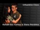 Rafael Dos Santos Elena Pershina Urbankizz class Russia Tarraxo BUE Festival 04.08.17