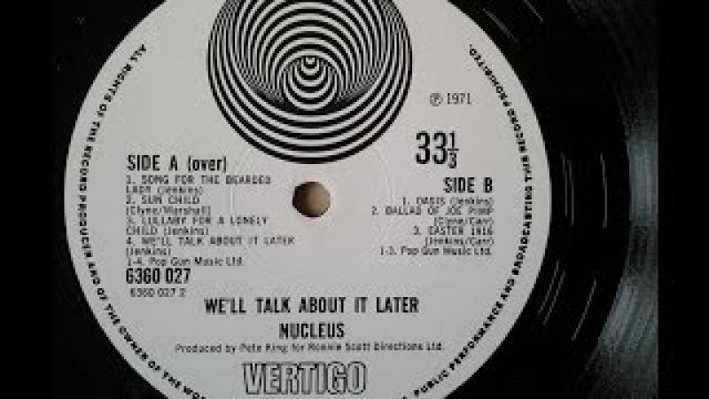 Nucleus – We`ll Talk About It Later Rare 1971 UK Vertigo Swirl `Psych Jazz Prog LP` £100-£200