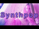 New Mix Of Synthpop ◄ Futurepop ◄ Electropop by SMP Mix ''Synth Waves'' vol.55