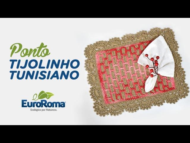 Crochetando com EuroRoma e Sandra Brum - Jogo Americano Tijolinho Tunisiano