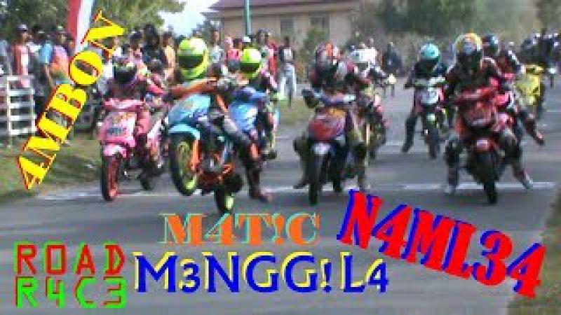 WANI PERIH ! Kejuaraan Road Race Namlea Matic Tune Up 130cc Lokal Maluku