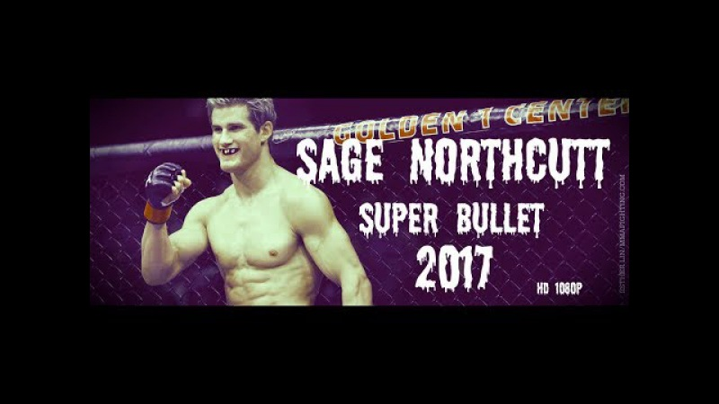 Sage Northcutt-Super Bullet Highlights/Knockout 2017 HD 1080p
