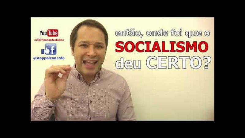 Onde é que o socialismo deu certo?