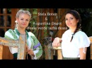 Stela Botez feat. Augustina Dogot - Foaie Verde Iarba Deasa official video 2012