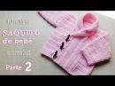 Abrigo de bebé unisex - Tutorial Crochet paso a paso (2 de 2)