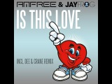 Amfree &amp Jay Frog - Is This Love (Radio Edit)