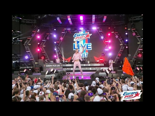 Europa Plus LIVE 2017 МАКС БАРСКИХ