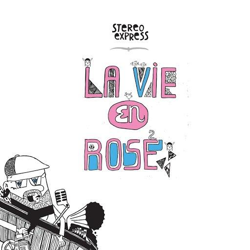 Stereo Express альбом La Vie En Rose