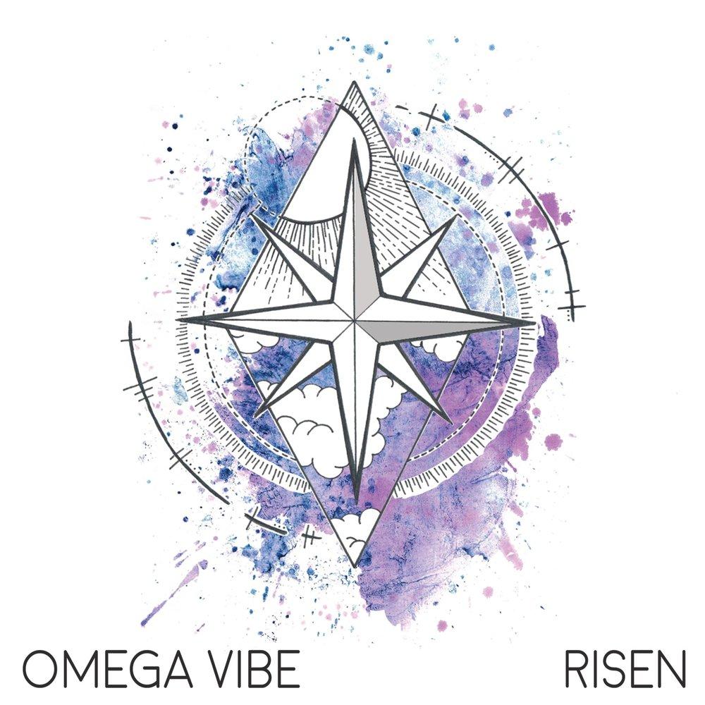 Omega Vibe - Risen [EP] (2017)