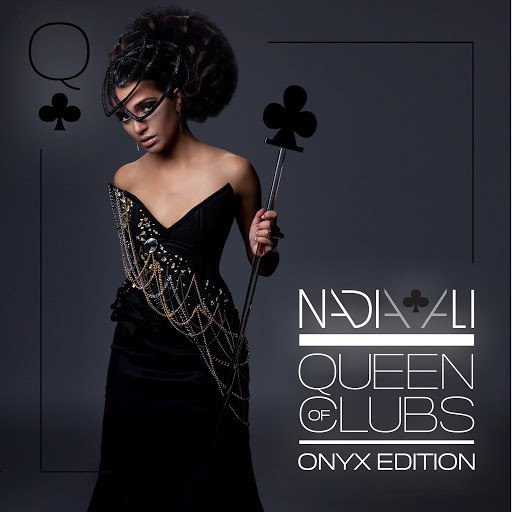 Nadia Ali альбом Queen of Clubs Trilogy: Onyx Edition