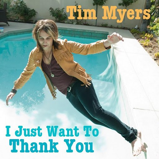 Tim Myers альбом I Just Want to Thank You