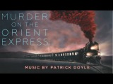 Murder on the Orient Express 23 Never Forget Michelle Pfeiffer Soundtrack Patrick Doyle